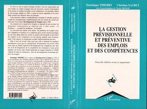 Téléchargez le livre :  La gestion prévisionnelle et préventive des emplois et des compétences