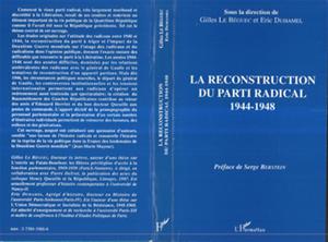 Téléchargez le livre :  La reconstruction du parti radical 1944-1948