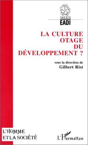 Téléchargez le livre :  La culture, otage du développement ?