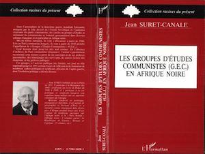 Téléchargez le livre :  Groupes d'études communistes (G.E.C.) en Afrique Noire