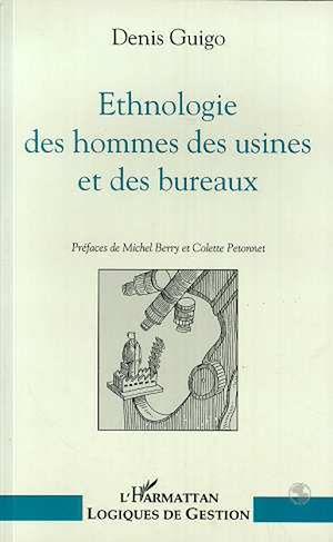 Téléchargez le livre :  Ethnologie des hommes des usines et des bureaux