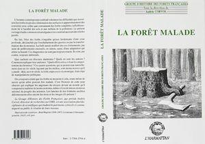 Téléchargez le livre :  La forêt malade