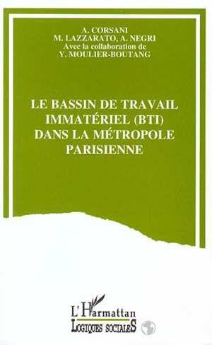 Téléchargez le livre :  Le bassin de travail immatériel (BTI) dans la métropole parisienne