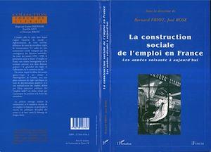 Téléchargez le livre :  La construction sociale de l'emploi en France