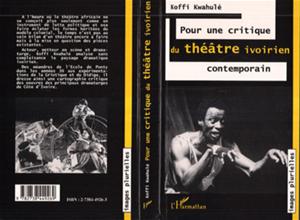 Téléchargez le livre :  Pour une critique du théâtre ivoirien contemporain
