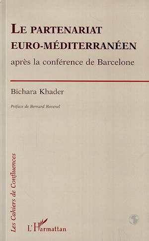 Téléchargez le livre :  Le partenariat euro-méditerranéen après la conférence de Barcelone