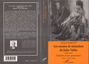 Téléchargez le livre :  Les années de formation de Jules Vallès 1845-1867