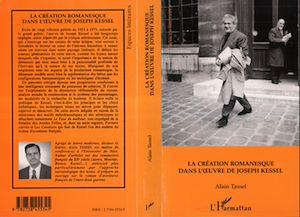 Téléchargez le livre :  La création romanesque dans l'oeuvre de Joseph Kessel