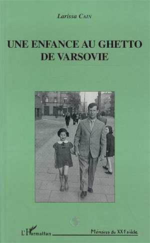 Téléchargez le livre :  Une enfance au ghetto de Varsovie