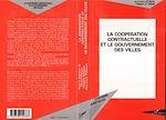 Télécharger le livre :  La coopération contractuelle et le gouvernement des villes