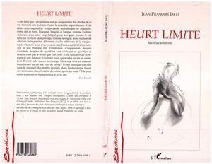 Téléchargez le livre :  Heurt Limite