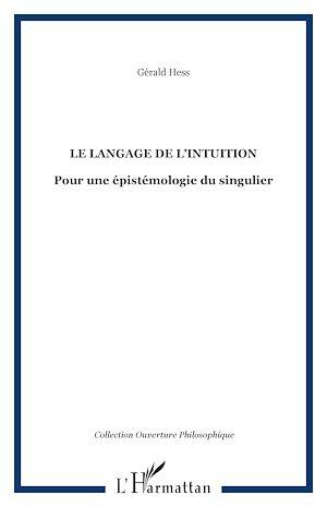 Téléchargez le livre :  Le Langage de l'intuition