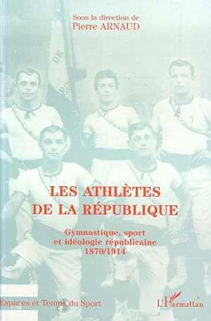 Téléchargez le livre :  Les Athlètes de la République