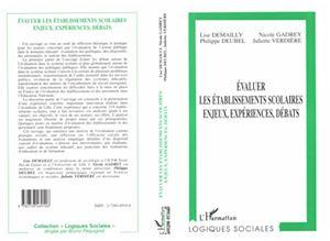 Téléchargez le livre :  Évaluer les Établissements Scolaires, Enjeux, Expériences, Débats