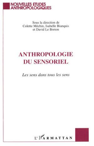 Téléchargez le livre :  Anthropologie du Sensoriel