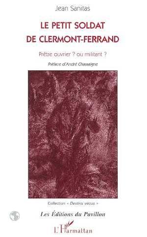 Téléchargez le livre :  Le Petit Soldat de Clermont-Ferrand