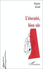 Télécharger le livre :  L'ETERNITE , BIEN SÛR