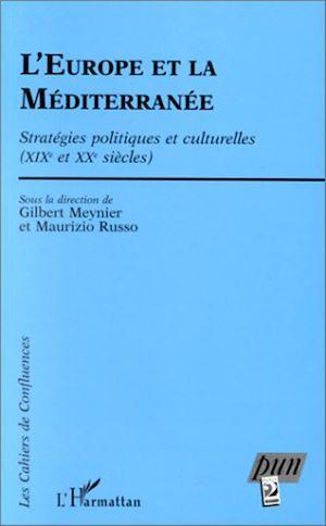 Téléchargez le livre :  L'EUROPE ET LA MEDITERRANEE