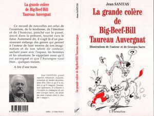 Téléchargez le livre :  LA GRANDE COLERE DE BIG-BEEF-BILL TAUREAU AUVERGNAT