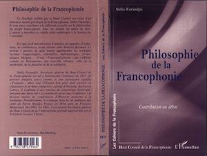 Téléchargez le livre :  Philosophie de la francophonie