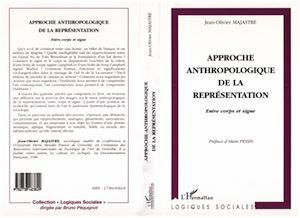 Téléchargez le livre :  APPROCHE ANTHROPOLOGIQUE DE LA REPRÉSENTATION