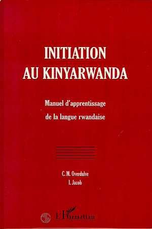 Téléchargez le livre :  INITIATION AU KINYARWANDA