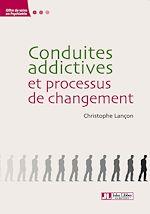 Télécharger le livre :  Conduites addictives et processus de changement