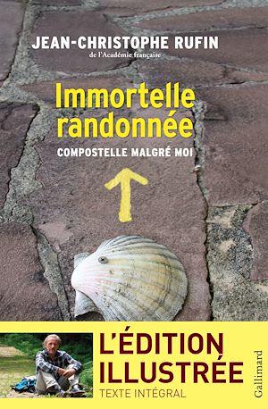 Téléchargez le livre :  Immortelle randonnée (texte intégral illustré de 130 photos et dessins)