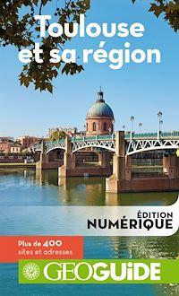 Télécharger le livre : GEOguide Toulouse et sa région