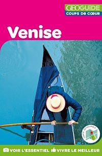 Télécharger le livre : GEOguide Coups de coeur Venise