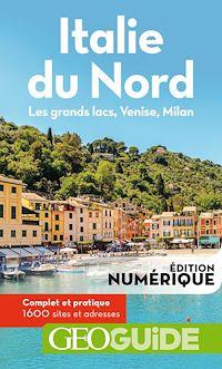 Télécharger le livre : GEOguide Italie du Nord. Les grands lacs, Venise, Milan