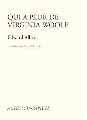 Téléchargez le livre :  Qui a peur de Virginia Woolf ?