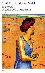Télécharger le livre :  Martha ou le mensonge du mouvement