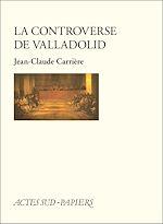 Télécharger le livre :  La controverse de Valladolid