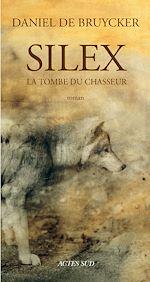 Télécharger le livre :  Silex, La tombe du chasseur