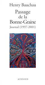 Télécharger le livre :  Passage de la Bonne-Graine