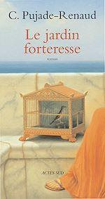 Télécharger le livre :  Le jardin forteresse
