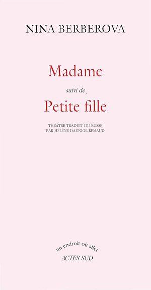 Téléchargez le livre :  Madame suivi de : Petite fille