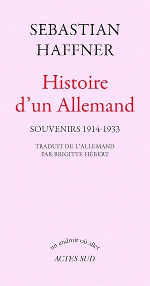 Téléchargez le livre :  Histoire d'un Allemand