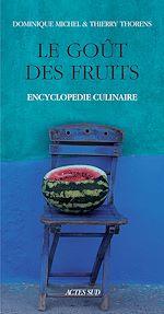 Télécharger le livre :  Le goût des fruits