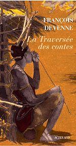 Télécharger le livre :  La Traversée des contes