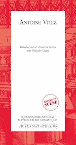 Télécharger le livre :  Antoine Vitez
