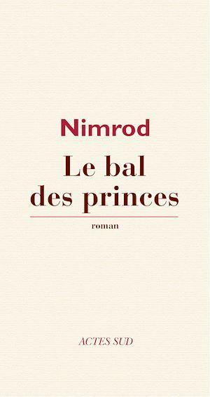 Téléchargez le livre :  Le Bal des princes