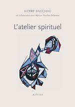 Télécharger le livre :  L'Atelier spirituel