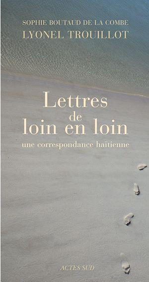 Téléchargez le livre :  Lettres de loin en loin