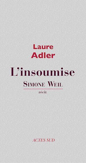 Téléchargez le livre :  Simone Weil l'insoumise