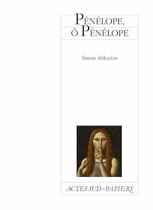 Téléchargez le livre :  Pénélope, ô Pénélope