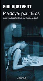 Télécharger le livre :  Plaidoyer pour Eros