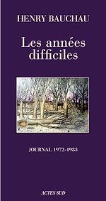 Télécharger le livre :  Les années difficiles