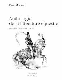 Télécharger le livre : Anthologie de la littérature équestre